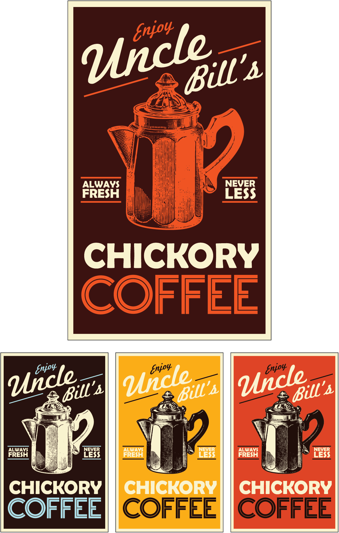 Uncle Bill's Coffee poster