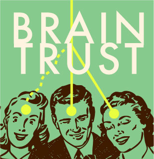 1950's style artwork of a man and 2 women, entitled 'Brain Trust'